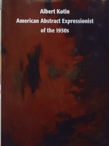 Albert Kotin American Abstract Expressionist of the 1950s